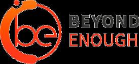 Beyond Enough
