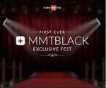 MakeMyTrip: First Ever MMTBLACK Exclusive Fest
