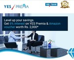 Yes Bank: Get Amazon Voucher Worth 2000 With Yes Premia Savings Account