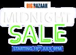 Big Bazaar : Midnight sale (19th July, 9PM)