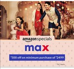 Max store 500 off on 2499 at Amazon