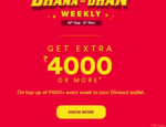 Get extra Rs.4000 or more on top up of Rs.1500+ every week to Dineout Wallet