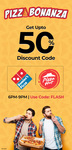 Get 50% Discount Code on Domino's & Pizza Hut only from 6-9PM!