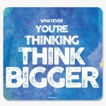 InstaNote What Ever Youre Thinking Think Bigger Mousepad  (Blue Watercolor Effect)