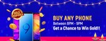 Get assured Flipkart gv worth (0.5gm of gold coin) on buy any Phone within 8-9PM on 11th oct.(for 1st ,1000 buyers)