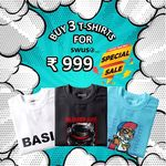 Buy 3 T-Shirts for Rs 999/- & Refer and Earn Rs 300/-
