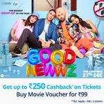 Purchase Paytm Movie Pass @99₹ & Get 100% Cashback up to Rs. 250 on Good Newwz movie Tickets