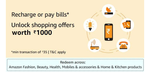 Recharge or Pay bill of min Rs.35 and unlock offers worth Rs.1000 for shopping on Amazon.in