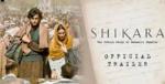 Flat 50% discount on Shikara Movie voucher worth Rs. 200 on BookMyshow