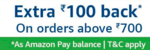 Amazon fresh/Amazon now Rs.100 cashback on Order Of Rs.700 and above
