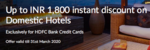 Up to INR 1,800 instant discount on Domestic Hotels - HDFC Credit Card Users