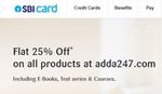 SBI Cards Flat  25% off on all products at adda247
