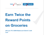 Get 100% Bonus Reward Points on all grocery shopping with Yes Bank Debit or Credit Card