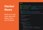 Learn React Easily by Building a Hacker News Clone