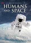 Encyclopedia: Humans and Space