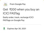 Get 200 (100 cashback + 100 amzazon gv)  when you buy an ICICI FASTag from Google pay (Gpay)