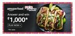 Amazon Food Hunt Quiz - Answer and Win 1000   4th Apr'21   5 Winners
