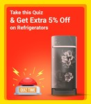 Take this Quiz & Get Extra 5% Off on Refrigerators [ Super Cooling Days Sale 9th -14th April ]