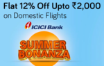 Flat 12% off Upto 2000 on Domestic Flights on Yatra for ICICI Bank Credit Card users only (Every Tuesday)