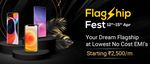 Mobile Phones Flagship Fest - Flagship At Lowest No Cost EMI Starts From 2500/Month