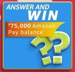 Amazon April Carnival Edition Quiz - Answer and Win - 75,000 Amazon Pay Balance : 2 Winners