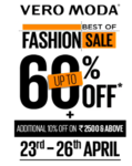 Fashion Sale upto 60% off + Additional 10% off on 2500 or above at Vero moda (23-26 April)