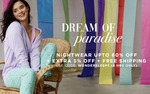 Zivame Dream of Paradise Sale | Sleepwear Upto 60% Off + Extra 5% Off | The Under 999 Store + Free shipping and More