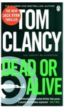 Suspense Thriller: A book by Tom Clancy : Dead or Alive @ 182 | MRP 599
