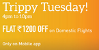 [Live] MakeMyTrip Trippy Tuesday! Flat 1200/- Off On domestic Flights on app(Offer For Some Banks)