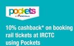 Additional 10% Cashback at IRCTC using ICICI POCKET