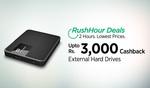 ||3000 Cash Back|| on External Hard Drives RUSH HOUR Deal EHDD