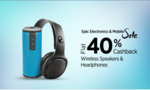 Paytm:Flat 40% Cashback on Wireless Speakers and Headphone | Some good offers inside