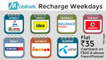MobiKwik Recharge Week: Get flat Rs.35 on recharge & Bill Pay of Rs.300 & above on a new operator each day! (Select Users)
