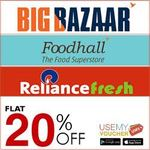 Sale Tomorrow.. Avail Flat 20% Off on BigBazaar | Foodhall | Reliance Fresh