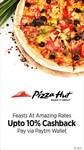 Pizza Hut : Buy 1 Get 1 on medium  pizza + 10% cashback using paytm