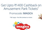 Flat 20% Cashback On Adlabs Imagica Theme Park/ Imagica Water ParkTickets @Paytm