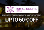 Goibibo: Royal Orchid Group  - Upto 60%* off on Select Hotels | Today Only