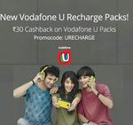 paytm || new vodafone U recharge 30rs cash back on vodafone U pack