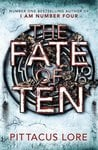 The Fate of Ten (The Lorien Legacies) Paperback @Rs.384/-