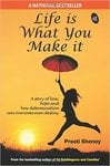 Life is What You Make it Paperback