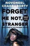 Forget Me Not, Stranger Paperback @84/- [Free Delivery]
