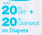 Get Flat 20% off + 20% Cashback on all your Baby's Monthly Needs