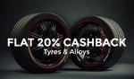 Upto 59% off + Flat 20% Cashback on Tyres