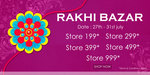 Rakhi sale : Rs.199 store   Rs.299   Rs.399   Rs.499   Rs.999
