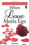 When Love Meets Ego Paperback