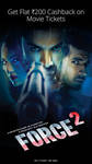 Flat Rs 200 Cashback on Couple movie vouchers for Force 2