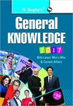 General Knowledge 2017: Latest Who's Who & Current Affairs
