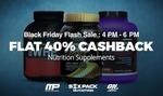 Nutrition Supplements | Flat 40% Cashback