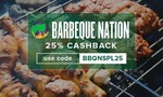 25% cashback on Barbeque Nation vouchers (Bangalore)