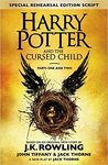 Harry Potter and the Cursed Child - Parts I & II (Special Rehearsal Edition